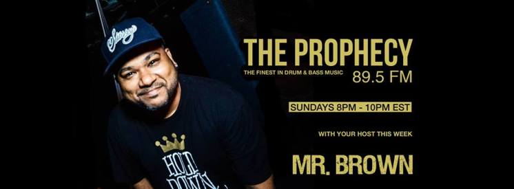 The Prophecy is the longest running drum-n-bass radio show in North America with Mr. Brown at the helm.