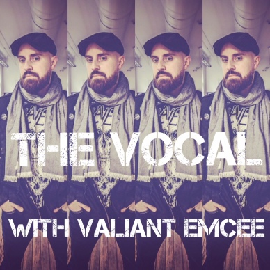 The Vocal, Valiant Emcee's new podcast, coming this winter.