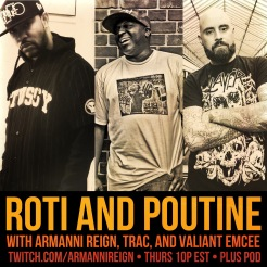Roti and Poutine is a weekly drum-n-bass/bass music talk show, hosted by Armanni Reign, TRAC, and Valiant Emcee.